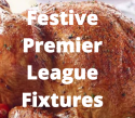 Full list of live Premier League games over Christmas, Boxing day and the festive period